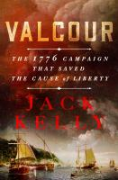 Valcour : the 1776 campaign that saved the cause of libertyx, 285 pages : illustrations ; 25 cm