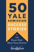 50 Yale Admission Success Stories