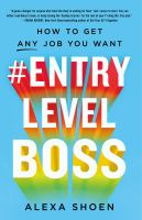 #Entrylevelboss : How to Get Any Job You Want