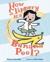 How-slippery-Is-a-banana-peel?
