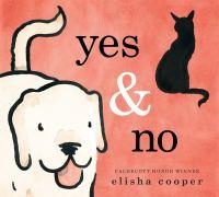 Yes & no1 volume (unpaged) : color illustrations ; 24 x 27 cm