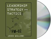 Leadership Strategy and Tactics: [FM-02]