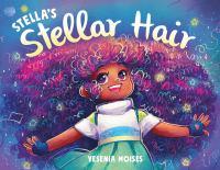 Stella%27s stellar hair1 volume (unpaged) : color illustrations ; 23 x 29 cm