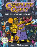 Complete the quest. The poisonous library