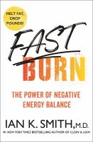 Fast Burn! : The Power of Negative Energy Balance