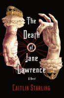 The death of Jane Lawrence : a novel