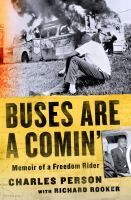 Buses are a comin%27 : memoir of a freedom riderx, 294 pages : illustrations ; 22 cm