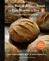 The Best of Artisan Bread in Five Minutes A Day