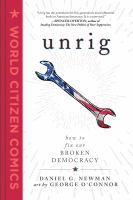 Cover of Unrig: How to Fix Our Brok