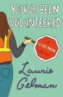 You've Been Volunteered