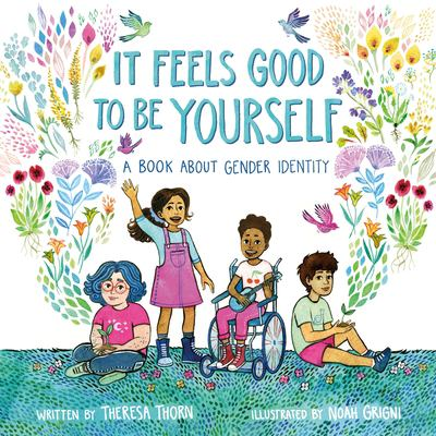 It Feels Good to Be Yourself: A Book About Gender Identity(book-cover)