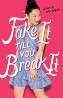 Fake it till you break it295 pages ; 22 cm