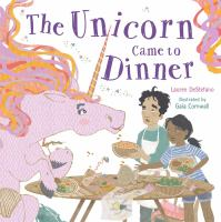 The Unicorn Came to Dinner