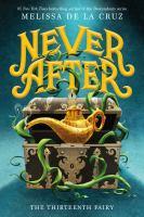 Never after : the thirteenth fairy