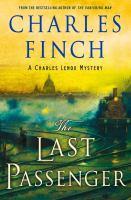 The Last Passenger : A Charles Lenox Novel