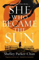 She Who Became the Sun : A Novel.