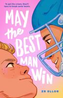 May the best man win380 pages ; 22 cm