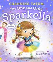 The one and only Sparkella1 volume (unpaged) : color illustrations ; 27 cm