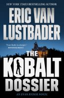 The kobalt dossier337 pages ; 25 cm.