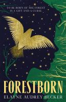 Forestborn354 pages : map ; 22 cm