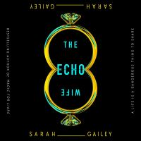 Echo Wife, The