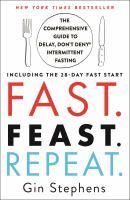 Fast. Feast. Repeat