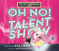 OH NO! THE TALENT SHOW