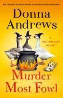 Murder most fowl : a Meg Langslow mystery