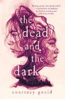 The dead and the dark371 pages ; 22 cm