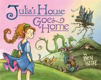 Julia's House Goes Home