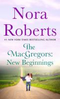 The MacGregors : new beginnings : two novels in one