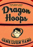 Dragon hoops [electronic resource (ebook from OverDrive)]