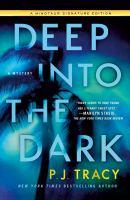 Deep Into the Dark