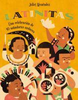 Latinitas (Spanish Edition): Una Celebracion De 40 Sonadoras Audaces