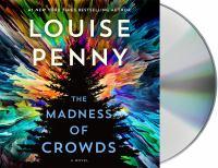 The madness of crowds [sound recording] : [a novel]