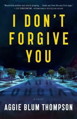 I dont forgive you