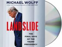 Landslide: [the Final Days of the Trump Presidency]