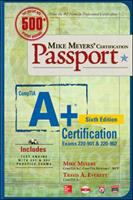 Mike Meyers' CompTIA A+ Guide