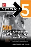 500 AP U.S. Government and Politics Questions to Know by Test Day