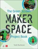 Image: The Green Screen Makerspace Project Book