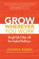 Grow Wherever You Work