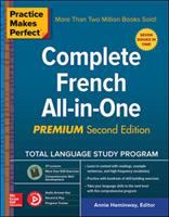 PRACTICE MAKES PERFECT: COMPLETE FRENCH ALL-IN-ONE 2ND EDITION