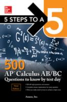500 AP Calculus AB/BC Questions to Know by Test Day