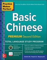 PRACTICE MAKES PERFECT: BASIC CHINESE, PREMIUM 2ND EDITION