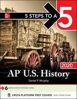 5 Steps To A 5: AP U.S. History 2020
