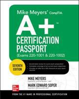 Mike Meyers' CompTIA A+ Certification Passport