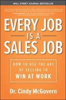 Every Job Is A Sales Job