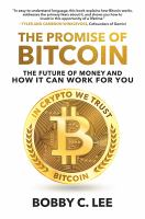 The Promise of Bitcoin