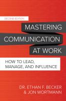 Mastering Communication At Work
