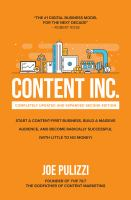 Content Inc. : start a content-first business, build a massive audience, and become radically successful (with little to no money)